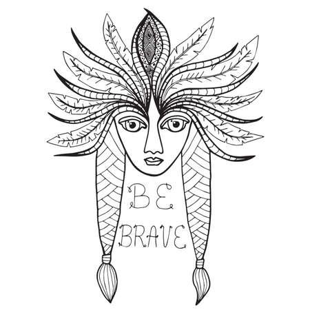 indian brave: Portrait of Indian girl with inscription Be brave. Mono color black line art element for adult coloring book page design.