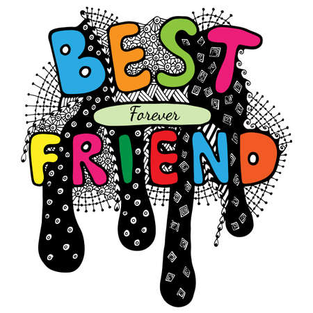Lettering Best friend forever with abstract pattern. Can be used for card, invitation, posters, texture backgrounds, placards, banners.