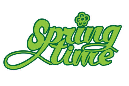 Lettering quotes Spring time. Calligraphy Inspirational quote.