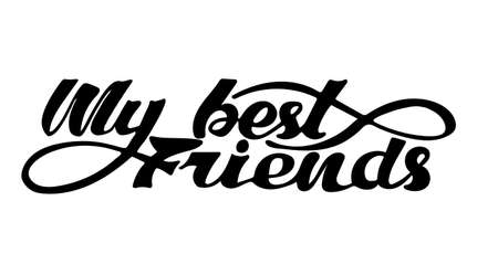 My best friend sticker for social media content. Vector hand drawn illustration design. Hand drawn inspirational quote