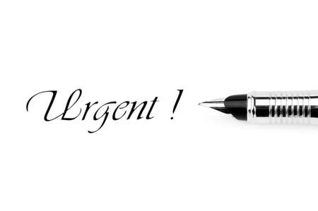 expedient: Pen and urgent message isolated on white