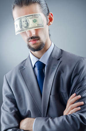 blinded: Businessman blinded with money