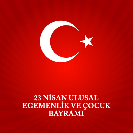 Vector illustration of the cocuk baryrami 23 nisan.Translation: Turkish April 23 National Sovereignty and Childrens Day