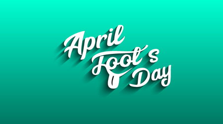 April Fools Day text. EPS 10 vector illustration for greeting card, ad, promotion, poster, flyer, blog, article, marketing, signage - Vector Graphic