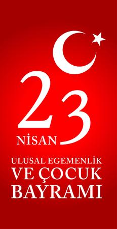 23 April Children's day Turkish Speak: 23 Nisan Cumhuriyet Bayrami. Vector Illustration