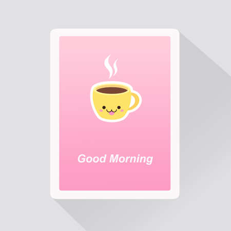 Vector illustration of Good Morning greeting card with cute kawaii cup of coffee on pink background