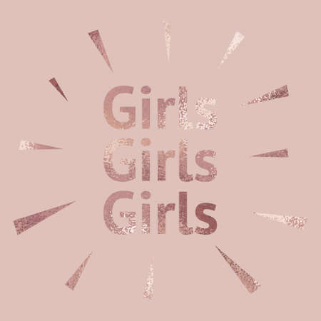 Girls power. Rose gold. Decorative background with a metallic effect.