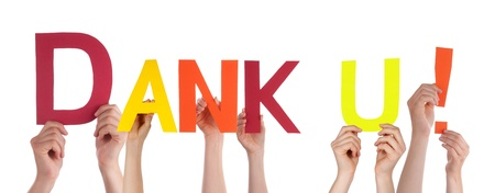 dank: Many Hands Holding the Dutch Words Dank U Which Means Thanks, Isolated
