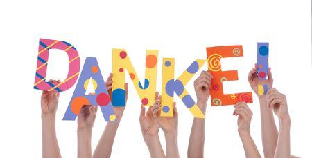 gratefulness: Many Hands Holding the Colorful German Word Danke Which Means Thanks, Isolated