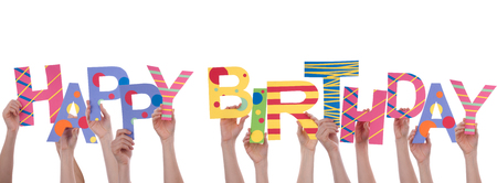 birthday invitation: Many Hands Holding the Colorful Words Happy Birthday, Isolated