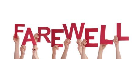 despedida: Muchas Manos Sosteniendo el rojo palabra de despedida, Aislado Foto de archivo