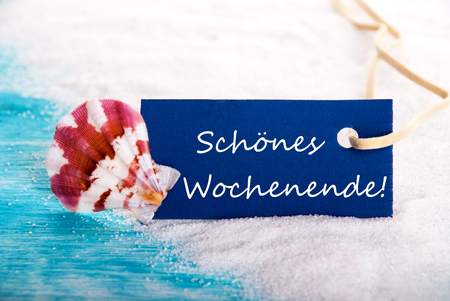 wochenende: Label with the German Words Schoenes Wochenende which means Happy Weekend Stock Photo