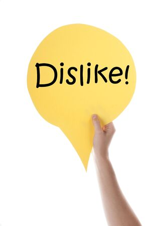 english text: One Hand Holding A Yellow Speech Balloon Or Speech Bubble With English Text Dislike Isolated On White