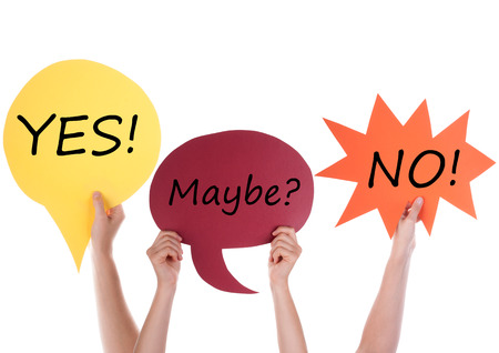 maybe: Hands Holding A Red Yellow And Orange Speech Balloon Or Speech Bubble With English Conversation Yes Maybe No Isolated On White