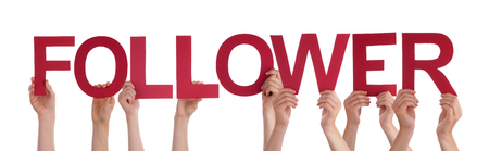 follower: Many Caucasian People And Hands Holding Red Straight Letters Or Characters Building The Isolated English Word Follower On White Background