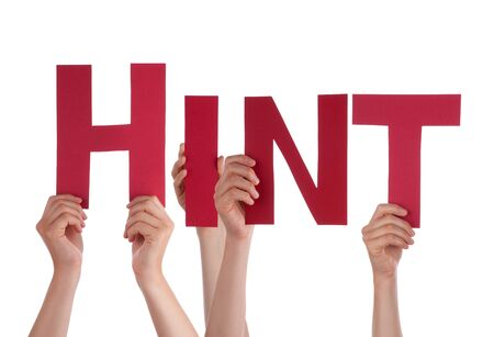 hint: Many Caucasian People And Hands Holding Red Straight Letters Or Characters Building The Isolated English Word Hint On White Background