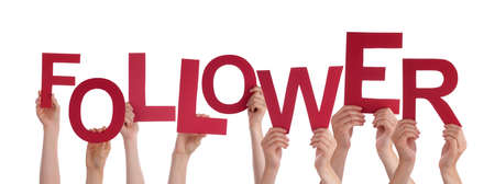 follower: Many Caucasian People And Hands Holding Red Letters Or Characters Building The Isolated English Word Follower On White Background