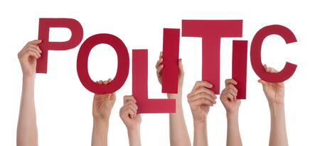 politic: Many Caucasian People And Hands Holding Red Letters Or Characters Building The Isolated English Word Politic On White Background