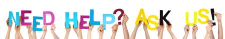 need help: Many Caucasian People And Hands Holding Colorful Letters Or Characters Building The Isolated English Word Need Help Ask Us On White Background Stock Photo