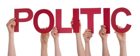 politic: Many Caucasian People And Hands Holding Red Straight Letters Or Characters Building The Isolated English Word Politic On White Background
