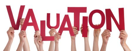 valuation: Many Caucasian People And Hands Holding Red Letters Or Characters Building The Isolated English Word Valuation On White Background Stock Photo