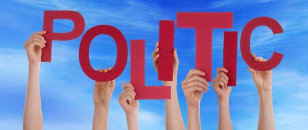 politic: Many Caucasian People And Hands Holding Red Letters Or Characters Building The English Word Politic On Blue Sky Stock Photo