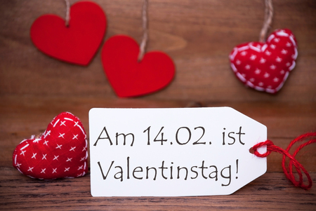 One White Label With German Text Am 14. Februar Ist Valentinstag Means  Happy Valentines Day