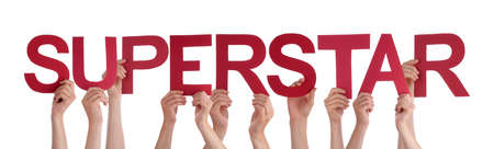 superstar: Many Caucasian People And Hands Holding Red Straight Letters Or Characters Building The Isolated English Word Superstar On White Background