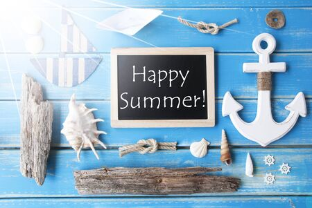 nautic: Flat Lay Of Chalkboard On Blue Wooden Background. Sunny Nautic Or Maritime Summer Decoration As Holiday Greeting Card. English Text Happy Summer