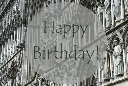 birthday religious: Church Of Trondheim In Norway. Macro Or Close Up Of Sculptures Or Statue. Religious Greeting Card. English Text Happy Birthday