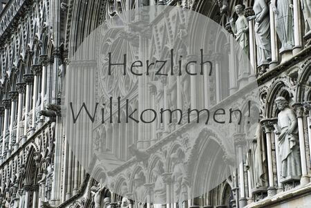willkommen: Church Of Trondheim In Norway. Macro Or Close Up Of Sculptures Or Statue. Religious Greeting Card. German Text Herzlich Willkommen Means Welcome