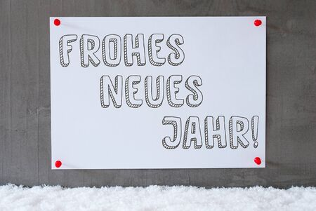 jahr: Label With German Text Frohes Neues Jahr Means Happy New Year. Urban And Modern Cement Wall As Background On Snow