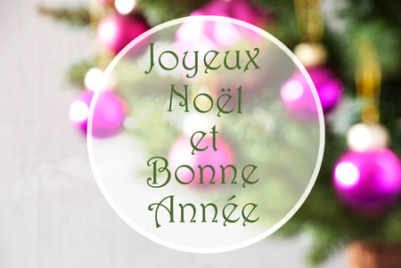 bonne: French Text Joyeux Noel Et Bonne Annee Means Merry Christmas And Happy New Year. Christmas Tree With Rose Quartz Balls. Close Up Or Macro View. Christmas Card For Seasons Greetings.