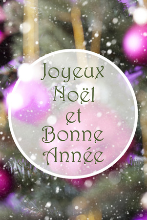 bonne: French Text Joyeux Noel Et Bonne Annee Means Merry Christmas And Happy New Year. Vertical Christmas Tree With Rose Quartz Balls. Close Up Or Macro View. Snowflakes For Winter Atmosphere.