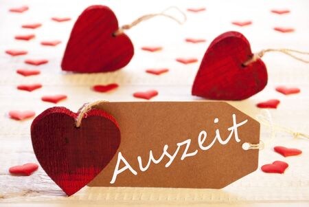 auszeit: Label With Many Red Heart, Auszeit Means Downtime