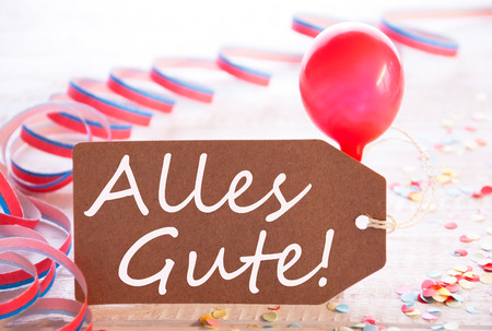 Party Label With Streamer, Balloon, Alles Gute Means Best Wishes