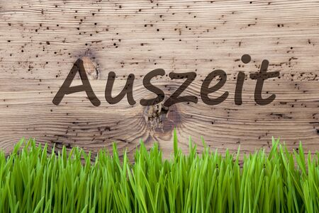 downtime: Bright Wooden Background, Gras, Auszeit Means Downtime