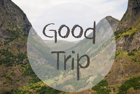 bonne aventure: English Text Good Trip. Valley With Mountains In Norway. Peaceful Landscape, Scenery With Grass, Trees And Rocks.