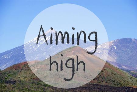 Vulcano Mountain, Text Aiming High