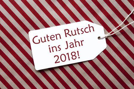 guten tag: Label, Red Paper, Guten Rutsch 2018 Means Happy New Year
