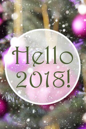 Vertical Rose Quartz Balls, Text Hello 2018 Stock Photo