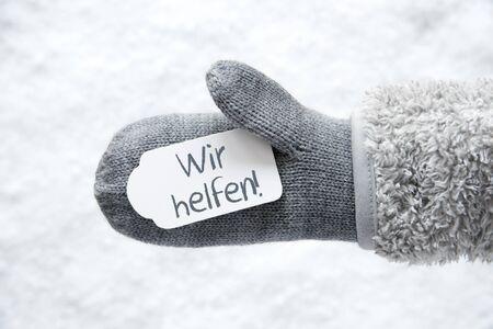 Wool Glove, Label, Snow, Wir Helfen Means We Help