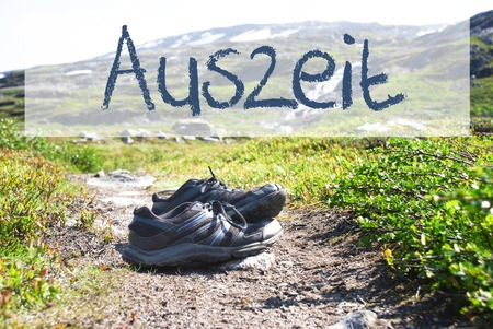 Shoes On Trekking Path, Auszeit Means Downtime
