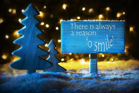 Blauer Weihnachtsbaum, Zitat immer Grund zum Lächeln