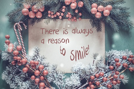 Christmas Garland, Red Quote There Is Always A Reason To Smile