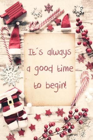 Nostalgic Christmas Flat Lay, Quote Always Good Time To Begin