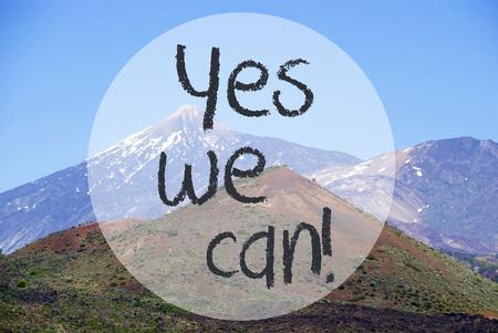 Vulcano Mountain, English Text Yes We Can