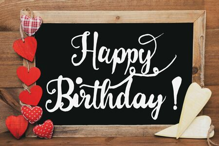 Chalkbord, Red And Yellow Hearts, Calligraphy Happy Birthday