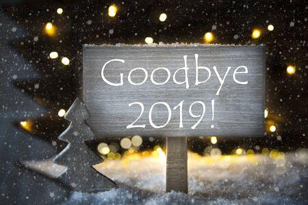 White Christmas Tree, English Text Goodbye 2019, Snowflakes