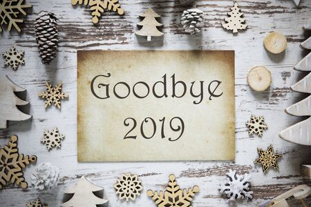 Rustic Christmas Decoration, Paper, English Text Goodbye 2019